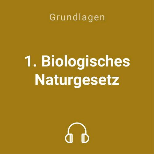 1 biologische naturgesetz mp3