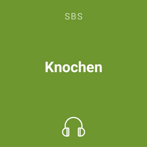 knochen mp3